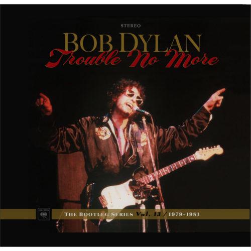 Bob Dylan - Trouble No More Recensione