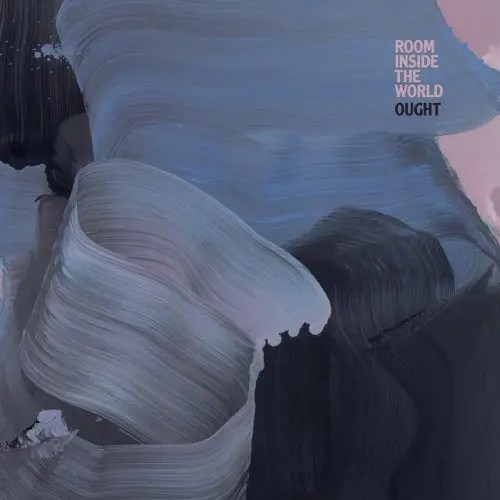 Ought - Room Inside the World Recensione