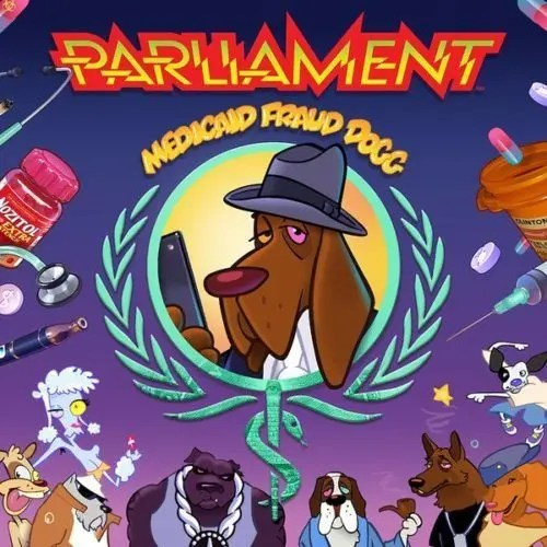 Parliament - Medicaid Fraud Dogg   Recensione