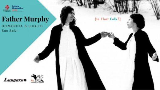 Concerto: Father Murphy @ San Salvi - Firenze