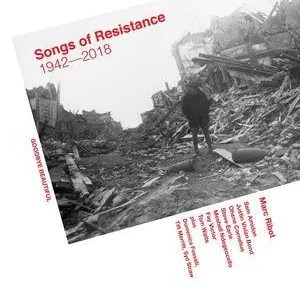 Marc Ribot - Songs Of Resistance 1942 - 2018 | Recensione Tomtomrock