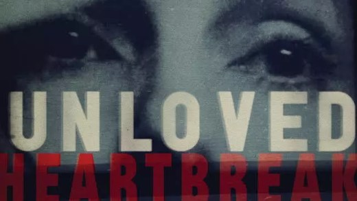 Unloved – Heartbreak