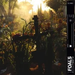 Foals - Everything Not Saved Will Be Lost (part.2)