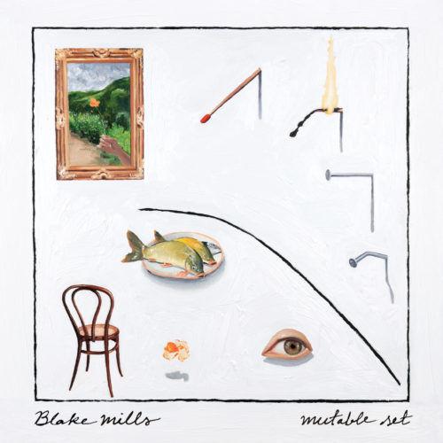 Blake Mills – Mutable Set