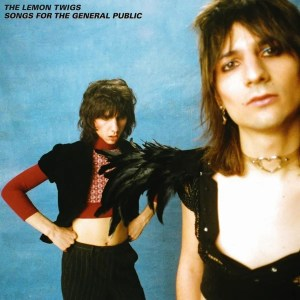 Recensione: The Lemon Twigs – Songs for the General Public