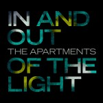 Recensione: The Apartments – In and Out of the Light