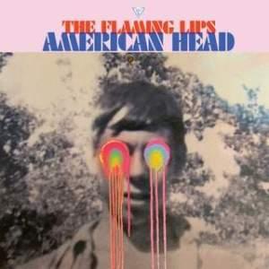 Recensione: Flaming Lips – American Head