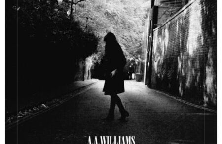 A. A. Williams – Songs From Isolation