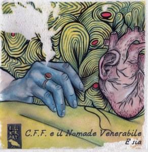 C.F.F. e il Nomade Venerabile - E sia