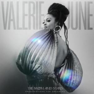 Valerie June – The Moon and the Stars: Prescriptions for Dreamers