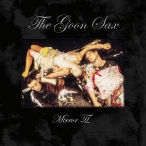 The Goon Sax - Mirror II