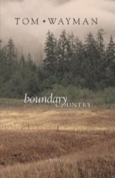 TomWayman_Fiction_BoundaryCountry_120.333