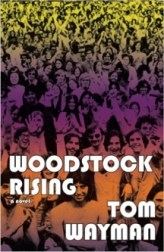TomWayman_Fiction_WoodstockRising_120.333