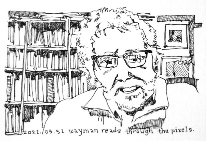 Tom Wayman - online reading - drawing by Heather