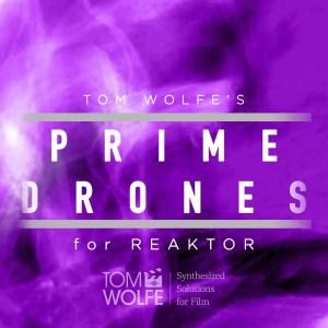 Prime Drones for Reaktor
