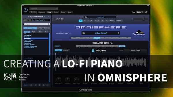 Creating A Patch In Omnisphere - Lo-Fi Piano
