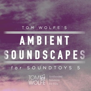 Ambient Soundscapes for Soundtoys