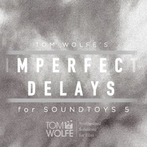 Imperfect Delays for Soundtoys EchoBoy