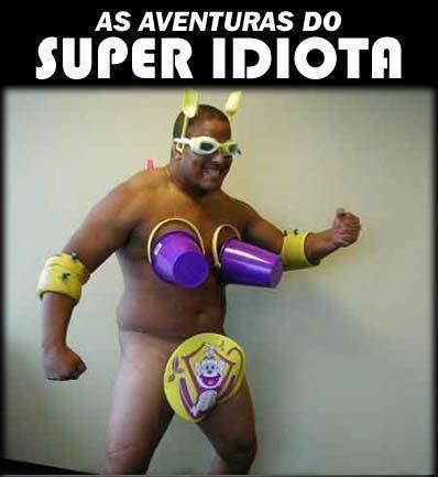 Super idiota
