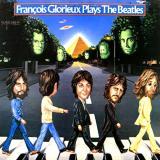 album_Francois-Glorieux-Francois-Glorieux-Plays-The-Beatles_thumb