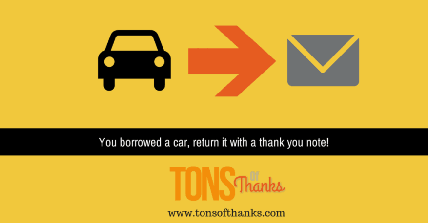 You borrowed a car return it with a thank you note thank you note for borrowed car altavistaventures Choice Image