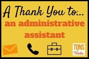 example thank you notes for an administrative assistant
