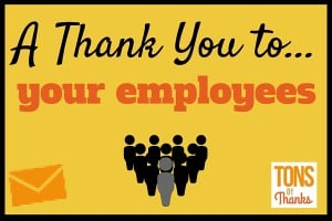 Thank you to employees - Team and Individual Thank You ...