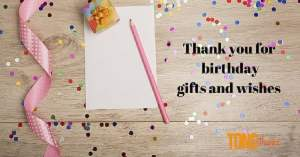 Thank you for birthday gifts and wishes examples