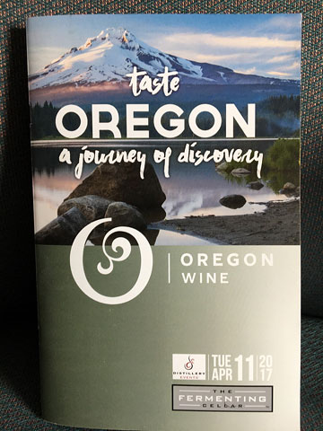 booklet: taste OREGON   a journey of discovery   OREGON WINE   The Distillery District, TUE APR 11 2017   The Fermenting Cellar