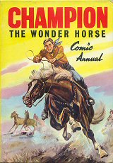 Champion the Wonder Horse Annual Gallery