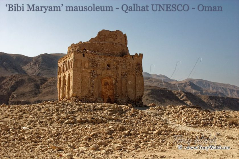 'Bibi Maryam' mausoleum - Qalhat in Oman - UNESCO