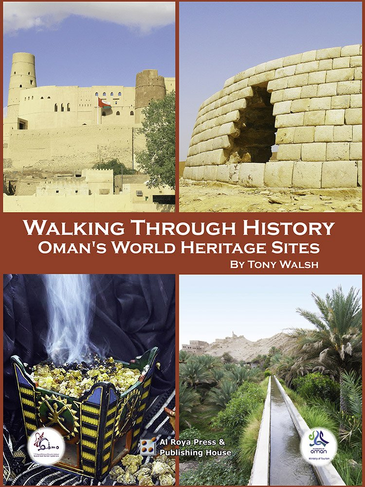 Four UNESCO Sites in Oman Bat Aflaj Frankincense Bahla