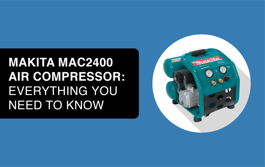 Makita 2400 Air Compressor Reviews