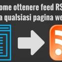 Come ottenere feed RSS da qualsiasi sito web