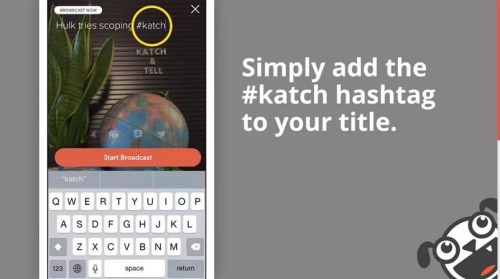 Katch - Get more from your Meerkat and Periscope streams (1)