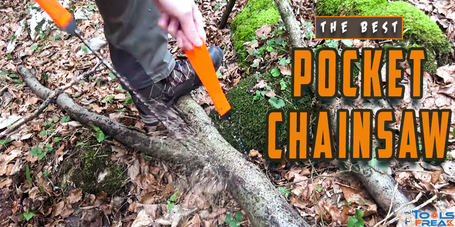Best Pocket Chainsaw