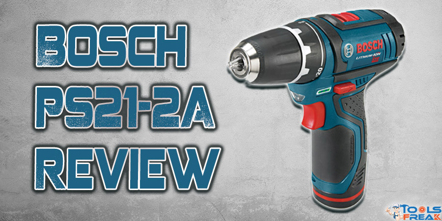 Bosch PS31-2A Review