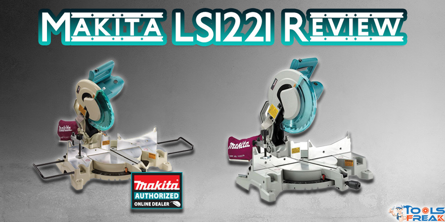 Makita LS1221 Review