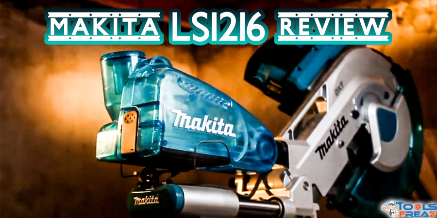 makita ls1216l review