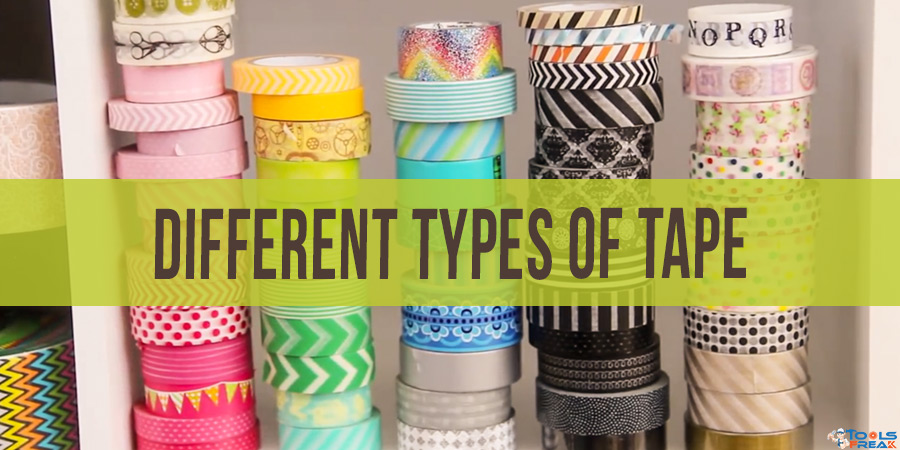 Different types of tape