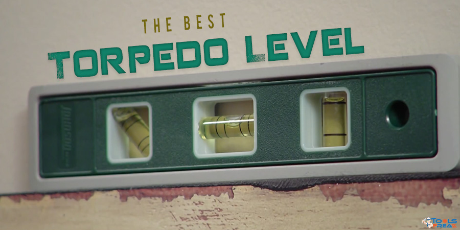 Best Torpedo Level