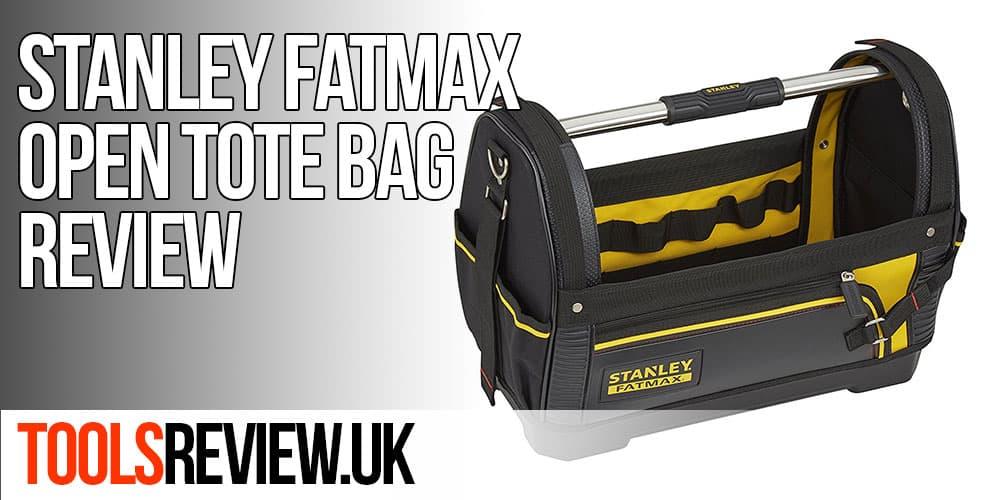 Stanley Fatmax Tool Bag Review