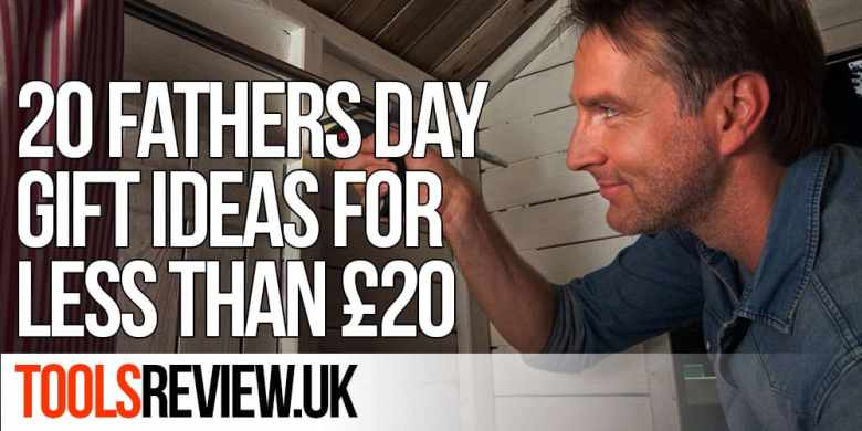 Fathers Day Tool Gift Ideas