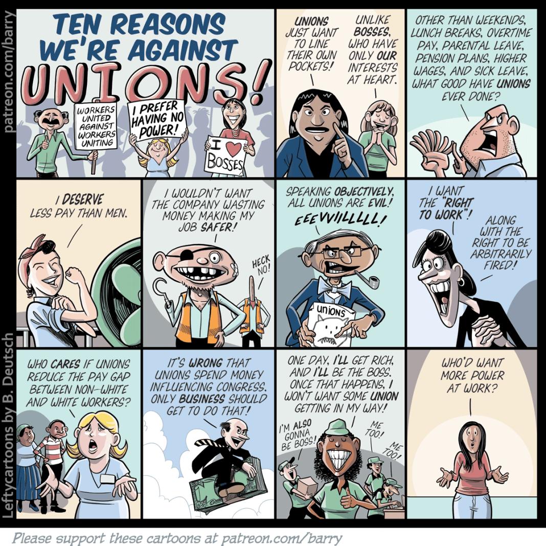 Ten Reasons We're Against Unions, Comic By Barry Deutsch