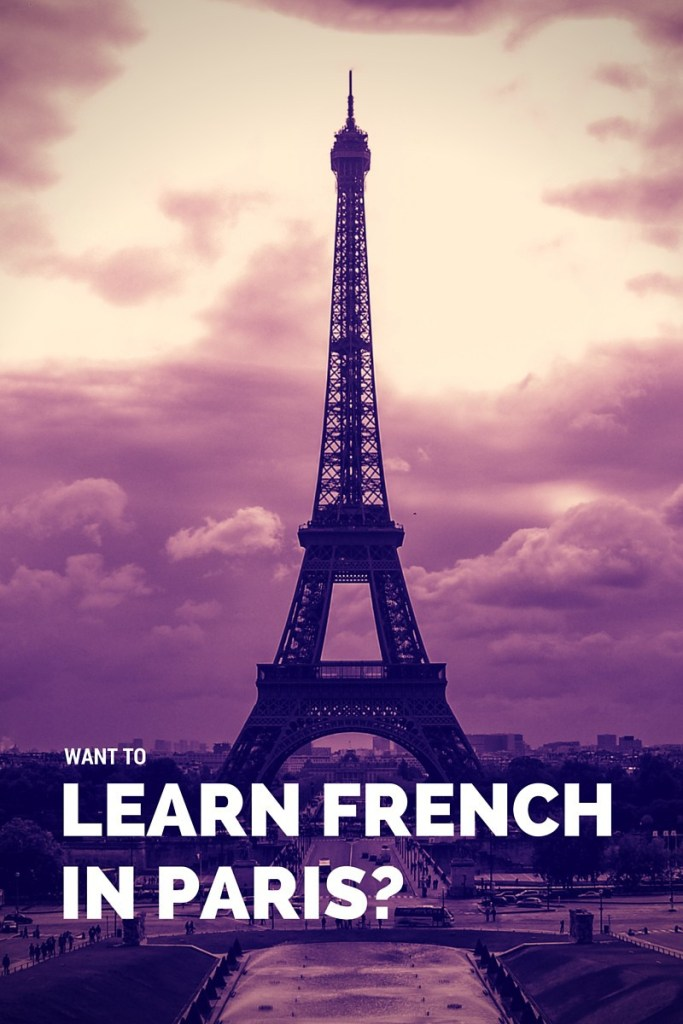 Want to learn French in Paris?