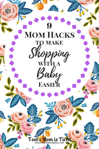 9 Mom Hacks to Make Shopping with a Baby Easier | Toot's Mom is Tired | Going shopping with a baby or a toddler can be a daunting task especially if you are a new mom. It's not as easy as it looks. Here are 9 mom hacks on how to shop with a baby.