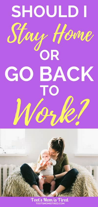 Should I Stay Home or Go Back to Work | 5 Questions to help you decide to stay home with your baby or go back to work your career, working mom, stay at home mom, SAHM, Should I be a SAHM, should I quit my job to raise my baby?, Should I go back to work after maternity leave? #motherhood #WAHM #WorkingMom #SAHM #momlife #pregnancy