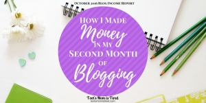 How I Made Money in my Second Month of Blogging | October 2016 Blog Income Report