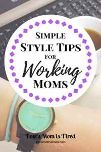 Simple Style Tips for Working Moms | Easy style guide for working moms to simplify your morning routine featuring JORD watches | momlife, motherhood, fashion, lazy mom, easy style tips for moms