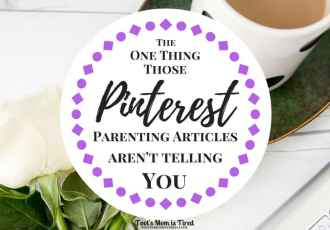 The One Thing Those Pinterest Parenting Articles Aren't Telling You